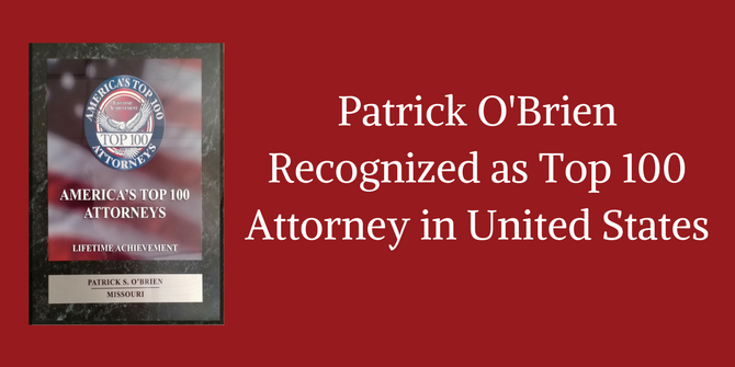 Attorney Patrick O'Brien Recognized as America Top 100 Attorney